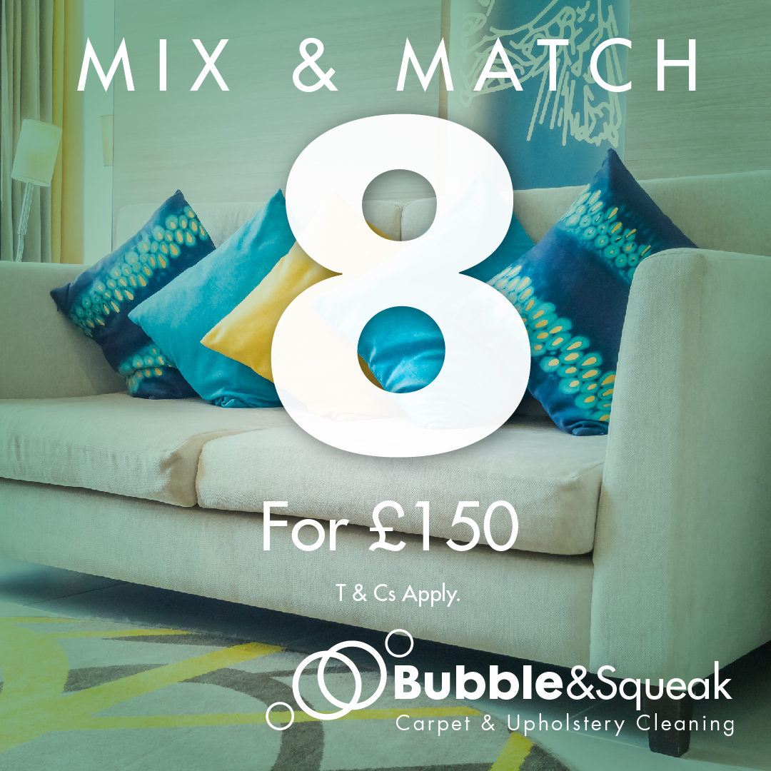 Bubble & Squeak Carpet & Upholstery Cleaning Spring Mix n Match any 8 items for £150
